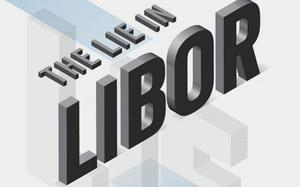 The end of Libor: the biggest banking challenge you've never heard of