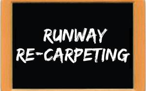 All you wanted to know about Runway re-carpeting